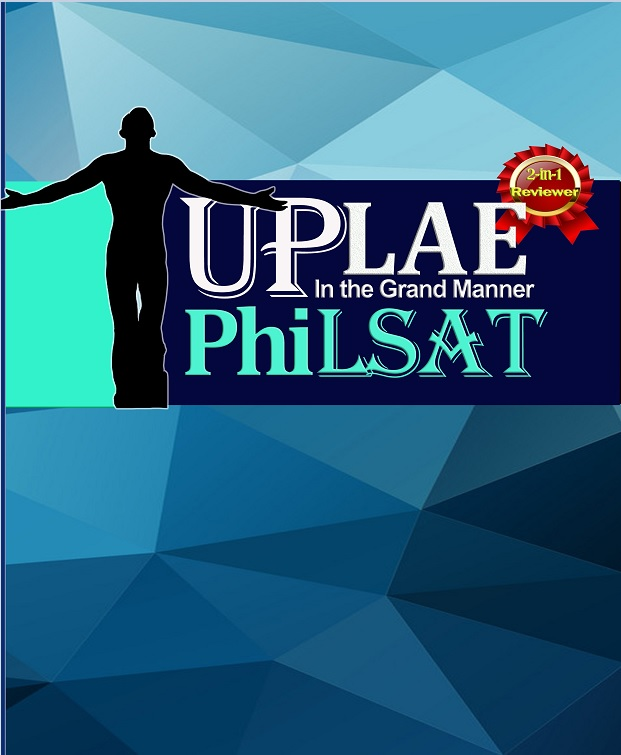 The Most Comprehensive UPLAE Reviewer And PhiLSAT Reviewer